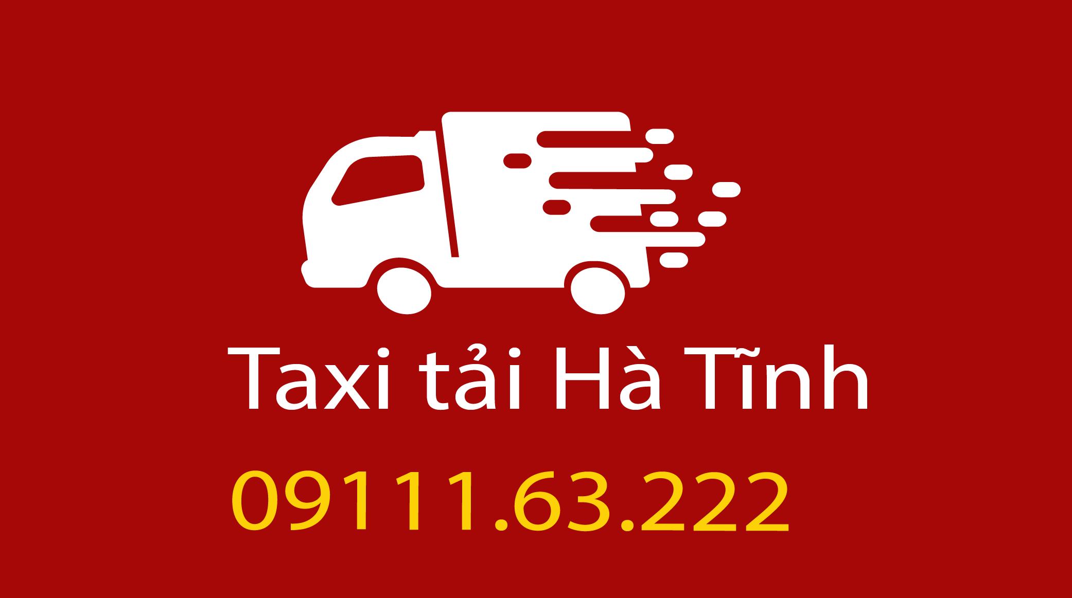 Taxi tải Hà Tĩnh giá rẻ.09111.63.222 – Công ty vận tải Hà Tĩnh số 01